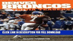 [Read] PDF Denver Broncos Trivia Teasers New Reales (pafyipuk) Tags: read pdf denver broncos trivia teasers new reales