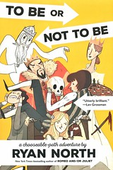 To Be or Not to Be:  a Chooseable-Path Adventure (Vernon Barford School Library) Tags: 9780735212190 ryannorth ryan north williamshakespeare william shakespeare humour humor humourous humorous parody parodies hamlet play plays drama chooseyourownstory chooseyourownstories chooseablepathadventure chooseablepath maturefiction adultfiction mature adult relationship relationships ophelia denmark prince princes royalty murder homocide ghost ghosts vengeance tragedies adventure adventures vernon barford library libraries new recent book books read reading reads junior high middle vernonbarford fiction fictional novel novels paperback paperbacks softcover softcovers covers cover bookcover bookcovers