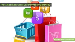 Free Merchant Account Payment Gateway (Free Merchant Accounts) Tags: free gateway account merchant payment