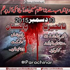 دنیا میں سب سے بڑا مظلوم حسین اور آج اسکی آل پر ظلم 13دسمبر2015 پاکستان:پارہ چنار میں دھماکے سے23 شیعہ شہید۔ نائجیریا: نائجیرین فوج نے 50 سے زائد شیعہ افراد کو مار کر شہید کیا۔ #ShiaGenocide (ShiiteMedia) Tags: pakistan 50 shiite حسین مار پر مظلوم آل چنار دنیا سے ظلم کو سب کر اسکی اور افراد فوج shianews نے میں بڑا شیعہ آج زائد shiagenocide shiakilling shiitemedia shiapakistan mediashiitenews شہید شہید۔ 13دسمبر2015 پاکستانپارہ سے23 نائجیریا نائجیرین کیا۔ shiagenocideshia دھماکے