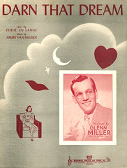 Darn That Dream, 1939 (feldenchrist) Tags: glennmiller