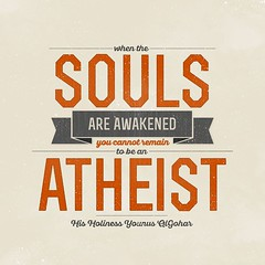 QuoteoftheDay When the souls are awakened, you cannot remain to be an atheist. - His Holiness Younus AlGohar (sagegoharbilal) Tags: life souls meditate awakening atheism quote quotes meditation lettering innerpeace consciousness qotd atheist photooftheday picoftheday inspiringwords realtalk inspirationalquotes higherconsciousness motivationalquotes instapic bestoftheday dailyquotes instagood instaquote dailymotivation younusalgohar thedailytype thedesigntip