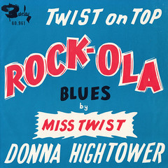 Donna Hightower - Rock-Ola Blues/When the saints go marching in 45rpm (oopswhoops) Tags: vinyl 45rpm twist blues hightower barclay