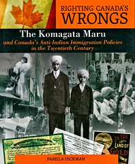 The Komagata Maru and Canada's Anti-Indian Immigration Policies in the Twentieth Century (Vernon Barford School Library) Tags: 9781459404373 pamelahickman pamela hickman indiancanadians indians india legalstatus immigrationlaws immigration immigrants racediscrimination ethinicrelations eastindiancanadians eastindian eastindians komagatamaru ship ships rightingcanadaswrongs canada canadian government history historical vernon barford library libraries new recent book books read reading reads junior high middle school nonfiction hardcover hard cover hardcovers covers bookcover bookcovers indocanadian indocanadians