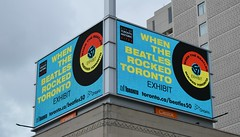 50th Anniversary Of The Beatles In Toronto .... When The Beatles Rocked Toronto (Greg's Southern Ontario (catching Up Slowly)) Tags: beatles thebeatles whenthebeatlesrockedtoronto thebeatlestoronto billboard sign beatlesbillboard beatlesexhibit