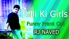 Dilli Ki Ladki ka Prank RJ Naved Funny Prank Call (zakisiddki) Tags: dilli ki ladki ka prank rj naved funny call
