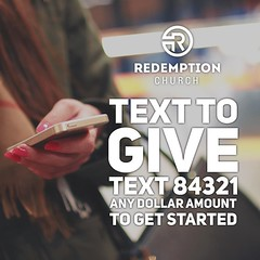 Text to Give is an easy to way to give to Redemption Church. Simply text any dollar amount to 84321 to set up your Text to Give account and get started. Thank you for your generous giving! See more at giveredemption.com #givingtuesday #servegivelive #give (rcokc) Tags: text give is an easy way redemption church simply any dollar amount 84321 set up your account get started thank you for generous giving see more giveredemptioncom givingtuesday servegivelive giveredemption