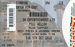 Paul Weller 5th December 2010 Aberdeen Exhibition Centre Scotland (Dano-Photography) Tags: aberdeenexhibitionandconferencecentre ticketstub aberdeenscotland dano paulwellerlive paulwellergig paulwellertour aecc paulweller ticket stub gig concert tour コンサートチケット concertticket