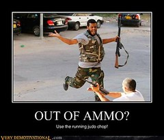 OUT OF AMMO? (Chikkenburger) Tags: posters memes demotivational cheezburger workharder memebase verydemotivational notsmarter chikkenburger