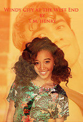 Windy City at the West End Poster (tshaymae) Tags: chicago london book broadway story jamieblackley wattpad amandlastenberg