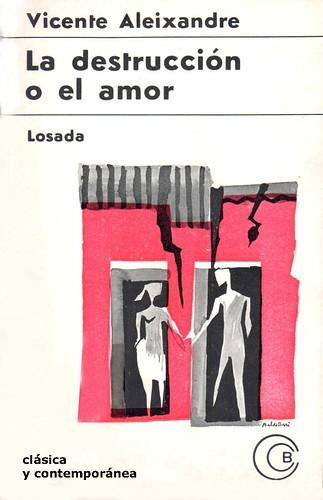 La destrucción o el amor, por Vicente Aleixandre