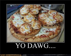 YO DAWG... (Chikkenburger) Tags: posters memes demotivational cheezburger workharder memebase verydemotivational notsmarter chikkenburger