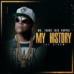 Mr. Frank (Big Pappa)  My History (The lbum) (labluestarweb) Tags: lbum big frank history pappa