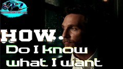 HOW DO I KNOW WHAT I WANT  Motivational Video  http://youtu.be/n1HIE8P1FIY (Motivation For Life) Tags: how do i know what want  motivational video  motivation for 2016 les brown new year change your life beginning best other guy grid positive quotes inspirational successful inspiration daily theory people quote messages posters