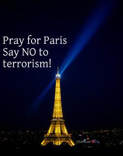 Pray for Paris - Say NO to terrorism!