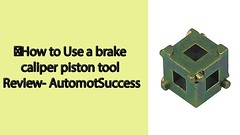 How to Use a brake caliper piston tool Review- AutomotSuccess (AutomotSuccess) Tags: how use brake caliper piston tool review automotsuccess