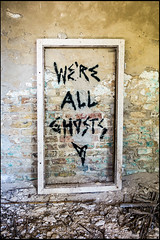 we're all ghosts (sulamith.sallmann) Tags: kunst zeichen ars art barnim bernau brandenburg deutschland fenster germany kunstimffentlichenraum signs spruch streetart symbol typo window deu sulamithsallmann
