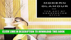 [PDF] Modern Glamour: The Art of Unexpected Style Full Online (sendisilits) Tags: pdf modern glamour the art unexpected style full online