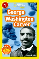 George Washington Carver (Vernon Barford School Library) Tags: 9781426322853 kitsonjazynka kitson jazynka georgewashingtoncarver george washington carver peanuts potatoes teacher teachers biography biographies biographical africanamerican africanamericans african american americans inventions inventors agriculture agriculturalists readinglevel grade2 rl2 quick read reads quickread quickreads qr vernon barford library libraries new recent book books reading junior high middle school vernonbarford nonfiction paperback paperbacks softcover softcovers covers cover bookcover bookcovers