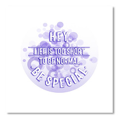 Text Art LIFE IS TOO SHORT TO BE NORMAL - BE SPECIAL | purple (american_flat) Tags: abstract art circle colorful colorspot colourful colourspot creative cyan decorative dream emotion experimental feeling geometric grafisch graphic happy illustration life live living modern motivation motivational motto phrase polygon quote shape splashes statement text textart typography vector watercolor watercolour lifeistooshorttobenormal bespecial purple dots