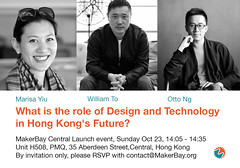 What is the role of Design and Technology  in Hong Kong's Future? (cesarharada.com) Tags: makerbay panel discussion marisa yiu william otto ng
