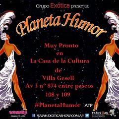#ExticaShow presenta #PlanetaHumor #VillaGesell (Gimenezaleok) Tags: show humor exotica planeta planetahumor gimenezaleok gimenezale wwwexoticashowcomar exoticashow