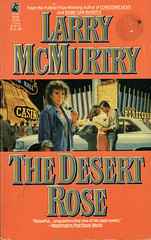Novel-The-Desert-Rose-by-Larry-McMurtry (Count_Strad) Tags: mystery softcover novel books