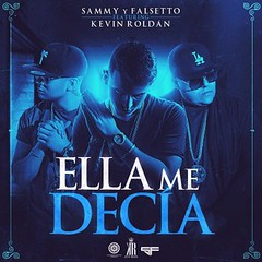 Sammy Y Falsetto Ft. Kevin Roldan - Ella Me Decia (http://www.labluestar.com) Tags: decia ella falsetto ft kevin roldan sammy