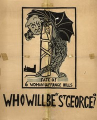 Suffrage campaigning: Fate Of 6 Woman Suffrage Bills. Who Will Be 'St George?'1907-1914