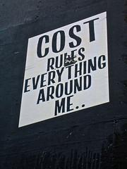 Cost Rules Everything, New York, NY (Robby Virus) Tags: street nyc newyorkcity ny newyork adam art wall graffiti flyer cole manhattan wheatpaste paste cost bigapple