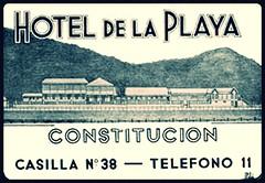 hotel de la playa  Constitucion (santiagonostalgico) Tags: publicidad siglo 20 xx afiche slogan lienzo electoral muro pintura mural aviso postal cartel
