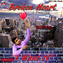I want it feat. Broken Heart song poster (Hilldale Films) Tags: bollywood songs brokenheart hilldalefilms idlemusic rfaidle ravifilmart hiphop trance iwantit ravi kumar