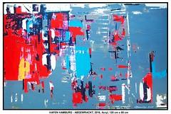 HAFEN HAMBURG - ABGEWRACKT (CHRISTIAN DAMERIUS - KUNSTGALERIE HAMBURG) Tags: moderne norddeutsche malerei landschaftsmalerei werke bilderwerk hamburg wer malt bilder acryl kunstgalerie auftragsmalerei auftragskunst acrylmalerei hafencity bildergalerie galerie container schiffe elbe hafen rapsfelder schleswigholstein