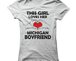 New This Girl Loves Her Michigan Boyfriend Unique Funny Women T-Shirt Size S-2XL (Adiovith) Tags: new this girl loves her michigan boyfriend unique funny women tshirt size s2xl