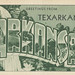 Greetings from Texarkana, Arkansas - Large Letter Postcard