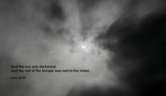 It is finished! (Tobiasvde) Tags: sun zon solar eclipse zonsverduistering luke 2345 23 45 lukas lucas bible bijbel bibel verse god belgium nikon d7000 nikkor 50mm f18