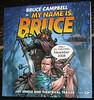a bruce movie 2008 (2mnedolz) Tags: brucecampbell brucecampbellactionfigure burnnotice mynameisbruce ashvsevildead