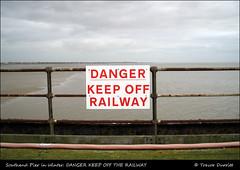 Southend Pier in Winter: DANGER KEEP OFF THE RAILWAY IMG_7121 (Trevor Durritt) Tags: england sign danger warning essex southendonsea thamesestuary canonpowershota300 southendpier compactdigitalcamera southendpierrailway trevordurritt