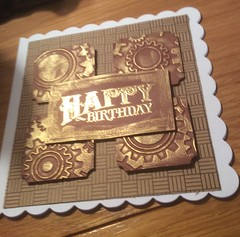A masculine birthday card (margaret.pilkington47) Tags: handmade birthdaycard backingpaper burnished gold embossed masculine cogs wheels