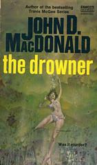 Novel-The-Drowner-by-John-D-MacDonald (Count_Strad) Tags: johndmacdonald mystery novel softcover artworkart