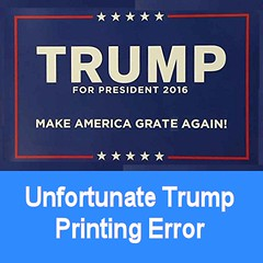 Misprint #1 Trump (FolsomNatural) Tags: trump poster misprint printerror typo sarcasm humor satire election