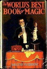 """The World's Best Book of Magic"" by Walter B. Gibson. Phila: Penn Publishing Co., 1927. First edition (lhboudreau) Tags: illustration book drawing magic coverart illustrations drawings books tricks penn bookcover trick illusions gibson magicians magician bookart frontcover hardcover 1927 worldsbest dustjacket magictricks vintagebook misdirection vintagebooks conjuring legerdemain conjurer illusionists sleightofhand hardcovers waltergibson theworldsbest bookofmagic hardcoverbooks hardcoverbook walterbgibson stageillusions dustjacketart platformmagic pennpublishing pennpublishingco theworldsbestbookofmagic worldsbestbookofmagic"