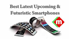 10 Best Futuristic Upcoming Smartphones Worth Waiting for 2017 (acharyya.santanu) Tags: rumors top best