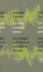 Le son comme arme (Marc Wathieu) Tags: book livre son sound cover bookcover juliettevolcler 2011