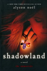 Shadowland (Vernon Barford School Library) Tags: 9780312650056 alysonnol alysonnoel alyson nol noel immortals fantasyfiction fantasy fiction immortality occult supernatural paranormal psychics psychicability youngadult youngadultfiction ya romance romanticfiction love lovestories romanticstories romancenovels vernon barford library libraries new recent book books read reading reads junior high middle vernonbarford fictional novel novels paperback paperbacks softcover softcovers covers cover bookcover bookcovers 3 3rd three third