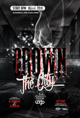 Crown The City Flyer (DesignerwooArt) Tags: 300dpi 3d abstract advertising alien alternative artwork bass broken city cmyk design dj dope download drum electro event fest festival flyer free future futuristic galaxies galaxy geometry high hiphop house invitation man manipulation minimal minimalist minimalistic modern music party photoshop poster print psd rap rock sky smoke sound sounds space tech techno template trap triangle triangles trippy universe urban dubstep geometrix art hipster robot