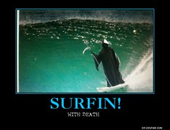 surfin with death (dylan.unknown5150) Tags: poster death with surfing meme surfin