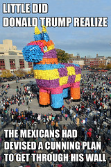The Mexican Horse (KAZVorpal) Tags: mexican wall immigration donald trump reform illegal immigrant undocumented offensive humor politicallyincorrect politicalcorrectness pinata colorful trojan horse huge donkey ass mule montypython wooden badger rabiit rabbit great china mongolians southpark mongorrians mongorians blackadder baldrick lord deep mexico float parade