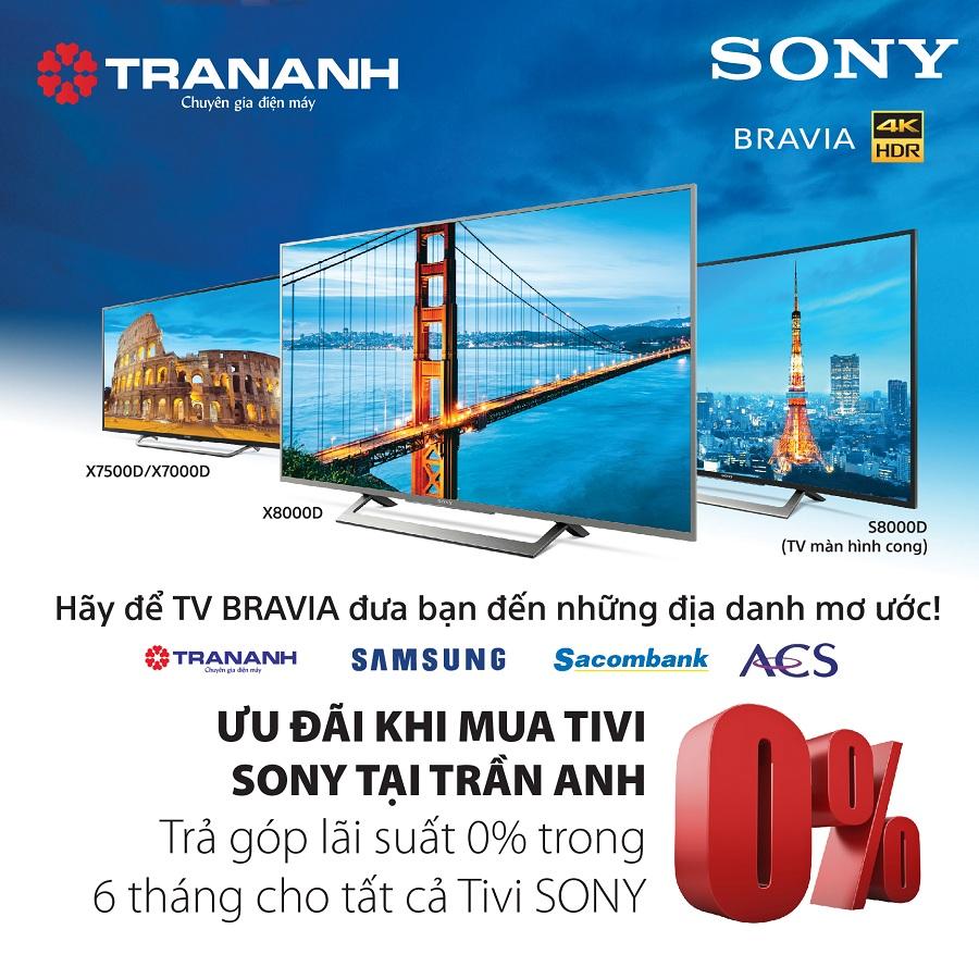 Khuyến mại lớn với dòng TV Bravia của Sony tại Trần Anh