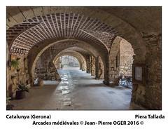 Piera Tallada (argazkilari 64- No multi invit please) Tags: catalogne catalunya nikon d750 arcades mdivales pierres peratallada